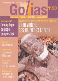 Golias - Golias Magazine N° 90 Mai-Juin 2003 : La revanche des nouveaux cathos.