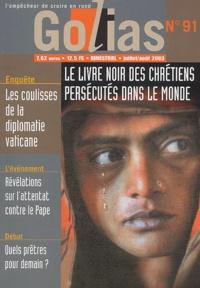 Jean Molard et Christian Terras - Golias Magazine N° 91 Juillet-Août 2 : Le livre noir des chrétiens persécutés dans le monde.