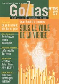 Eutimio Martín et Romano Libero - Golias Magazine N° 96/97 Eté 2004 : Jean Paul II à Lourdes, sous le voile de la Vierge.