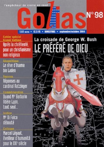 Christian Terras - Golias Magazine N° 98, Septembre-Oct : La croisade de George W. Bush, le préféré de Dieu.
