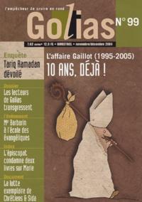 Christian Terras - Golias Magazine N° 99, Novembre-Déce : L'affaire Gaillot : 10 ans déjà !.