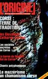 Charles Antoni - L'Originel N° 1 : Corse : terre de traditions.