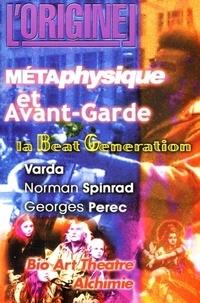 Charles Antoni et Didier d' Agostino - L'Originel N° 10 : Métaphysique et Avant-Garde.
