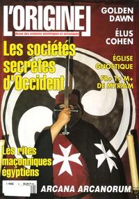 Charles Antoni et Georges Magne - L'Originel N° 2 Eté 95 : Les sociétés secrètes d'Occident.