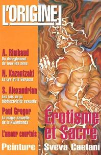 Charles Antoni et Rémi Boyer - L'Originel N° 7 : Erotisme et Sacré.