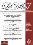 """Samir Sleiman - Le Débat N° 7, Printemps 2011 : La pensée des révoltes arabes : lecture dans sa """"boîte noire""""."""