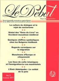 Samir Sleiman - Le Débat N° 9, Automne 2011 : Confessionnalisme et sectarisme dans les sociétés islamiques.