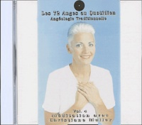 Christiane Muller - Les 72 Anges au quotidien : Angéologie traditionnelle - CD audio Volume 4.