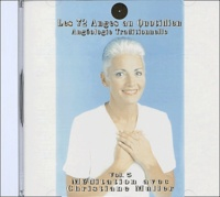 Christiane Muller - Les 72 Anges au quotidien : Angéologie traditionnelle - CD audio Volume 5.