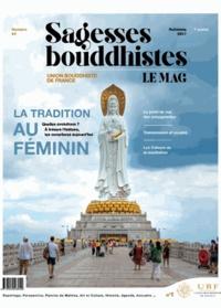 Philippe Judenne - Sagesses bouddhistes N° 4, automne 2017 : La tradition au féminin.