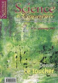 Science & Conscience N° 4 Printemps 2002 : Le toucher.pdf