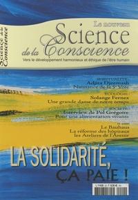 Jean Duchemin - Science de la Conscience N° 20 : La solidarité, ça paie !.