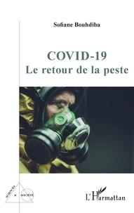 Sofiane Bouhdiba - Covid-19 - Le retour de la peste.