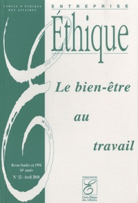 Hervé Lainé - Entreprise éthique N° 32, Avril 2010 : Le bien-être au travail.