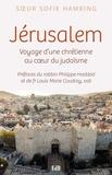 Sofie Hamring - Jérusalem - Voyage d'une chrétienne au coeur du judaïsme.