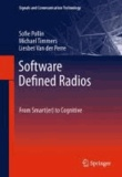 Sofie Pollin et Michael Timmers - Software Defined Radios - From Smart(er) to Cognitive.
