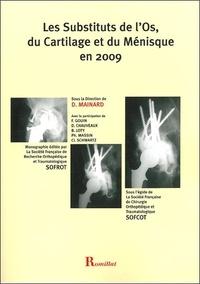 SOFROT et Didier Mainard - Les substituts de l'Os, du Cartilage et du Ménisque en 2009.