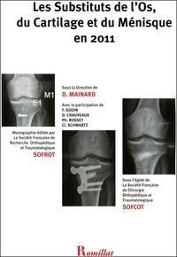 Les substituts de los, du cartilage et du ménisque en 2011.pdf