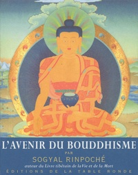 Sogyal Rinpoché - L'avenir du bouddhisme.
