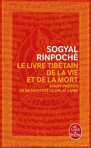 Le Livre tibétain de la Vie et de la Mort  édition revue et augmentée
