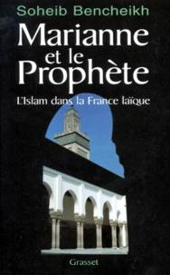 MARIANNE ET LE PROPHETE. LIslam dans la France laïque.pdf