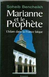 Soheib Bencheikh - Marianne et le Prophète.