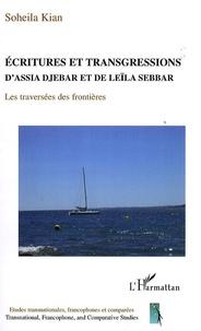 Soheila Kian - Ecritures et transgressions - D'Assia Djebar et de Leïla Sebbar, Les traversées des frontières.