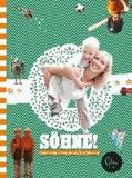 Söhne! - Gebrauchsanweisung für Mütter.