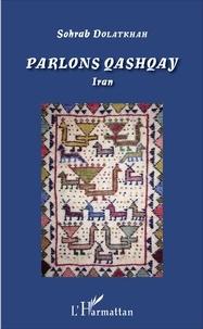 Parlons qashqay- Iran - Sohrab Dolatkhah   Showmesound.org