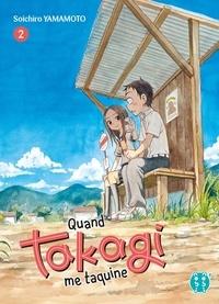 Soichiro Yamamoto - Quand Takagi me taquine Tome 2 : .