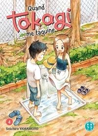 Téléchargez des livres epub pour blackberry Quand Takagi me taquine Tome 4 par Soichiro Yamamoto 9782373492392 en francais