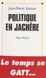 Soisson - Politique en jachère - Octobre 1992-avril 1993.