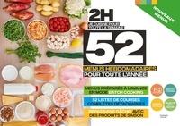 Soizic Chomel de Varagnes et Caroline Pessin - En 2H je cuisine pour toute la semaine - 52 menus hebdomadaires pour toute l'année.