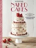 Soizic Chomel de Varagnes - Naked cakes.