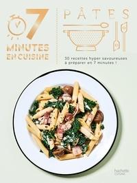 Soizic Chomel de Varagnes - Pâtes - 30 recettes hyper savoureuses à préparer en 7 minutes !.