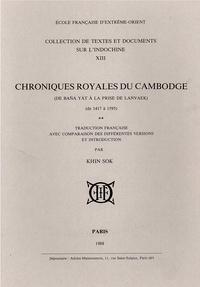 Sok Khin - Chroniques royales du Cambodge. (T2: de Bana Yat à la prise de Lanvaek) [de 1417 à 1595].