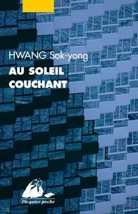 Sok-yong Hwang - Au soleil couchant.