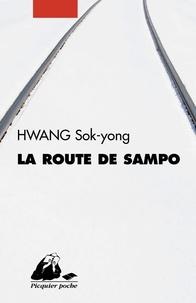 Sok-yong Hwang - La Route de Sampo.