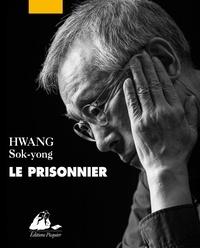 Sok-yong Hwang - Le Prisonnier.