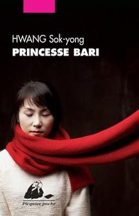 Sok-yong Hwang - Princesse Bari.