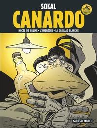 Sokal - Canardo - Deuxième cycle : Noces de brume ; L'Amerzone ; La Cadillac blanche.