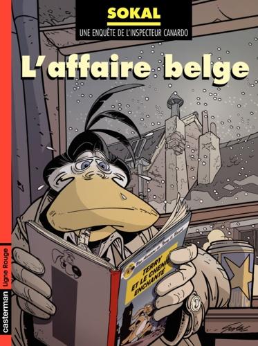 Une enquête de l'inspecteur Canardo Tome 15 L'affaire belge