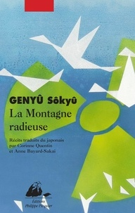 Sôkyû Genyû - La Montagne radieuse.