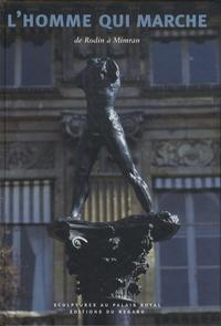 Lhomme qui marche - De Rodin à Mimran.pdf