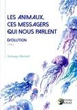 Solange Bartoli - Les animaux, ces messagers qui nous parlent (tome 2).
