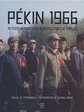 Solange Brand - Pékin 1966 - Petites histoires de la Révolution culturelle.