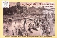 Solange Contour et René Botto - La plage de l'Isle-Adam - Un siècle déjà !.