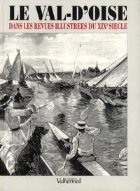 Solange Contour - Le Val-d'Oise dans les revues illustrées du XIXe siècle.