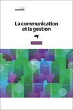 Solange Cormier - La communication et la gestion.