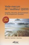Solange Faucher et François Boucher - Vade-mecum de l'auditeur QSEDD - (Qualité, Sécurité, Environnement et Développement Durable).